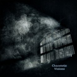 Chaostetic - Visions