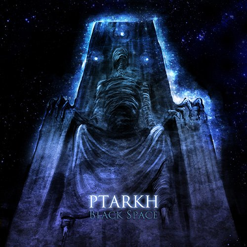 Ptarkh - Black Space