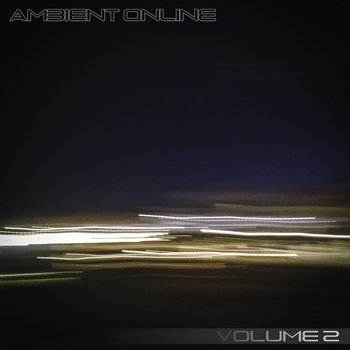 Ambient Online Compilation: Volume 2