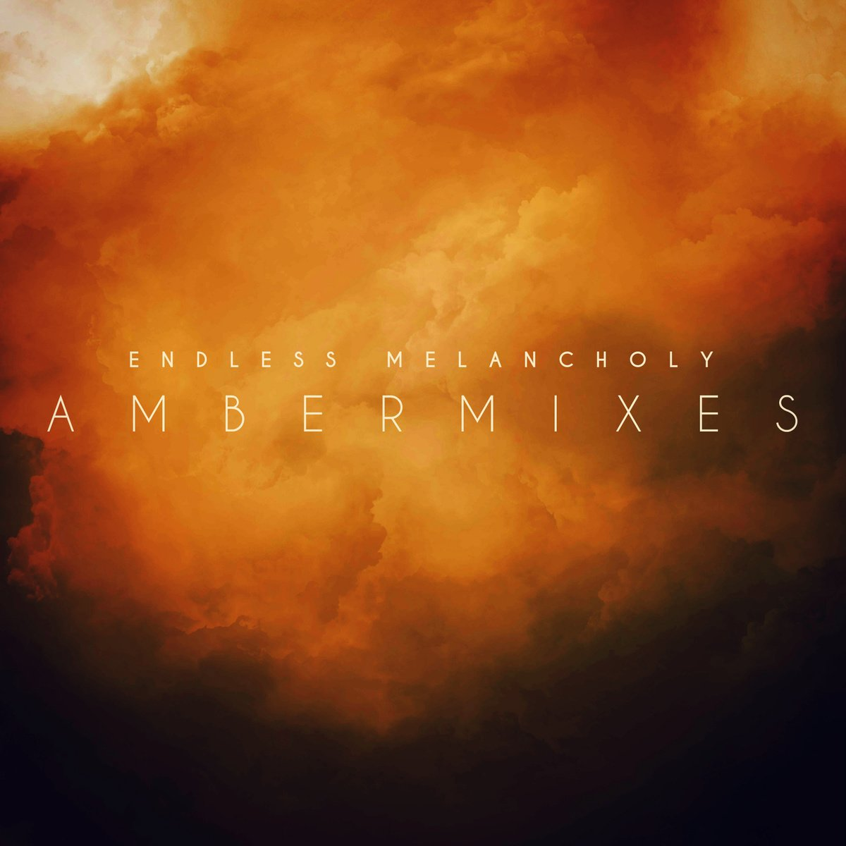 Endless Melancholy - Ambermixes