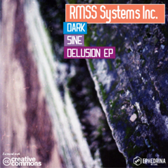 RMSS Systems Inc. - Dark Sine Delusion